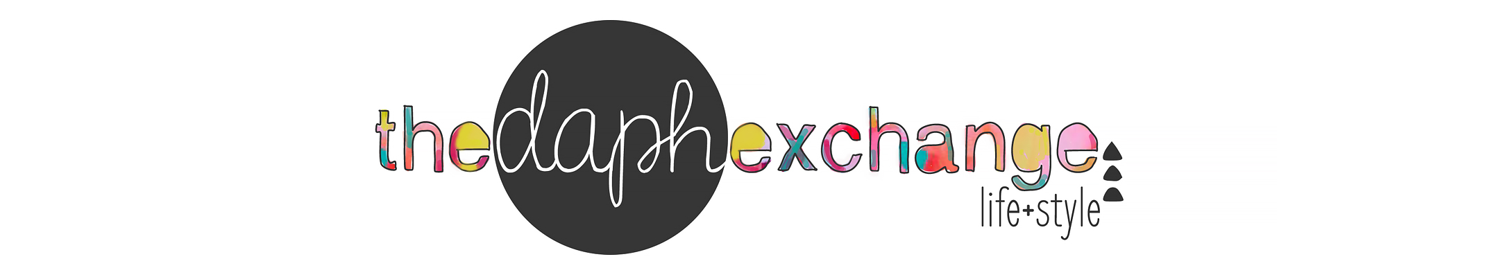 The Daph Exchange: life + style blog